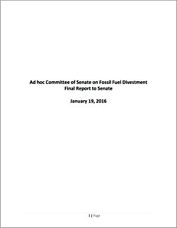 The Final Report of the Ad Hoc Committee of Senate on Fossil Fuel Divestment at Dalhousie University.